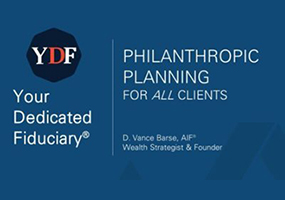 Charitable Planning and Philanthropic Giving: Tax-Smart Ways to Give Back